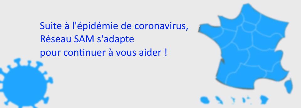 Reseau SAM s'adapte pour continuer à vous aider pendant l'épidémie de Coronavirus